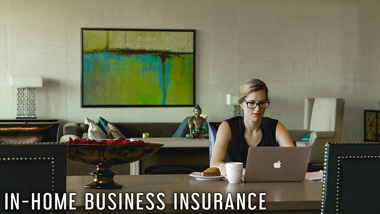 In-Home Business Insurance